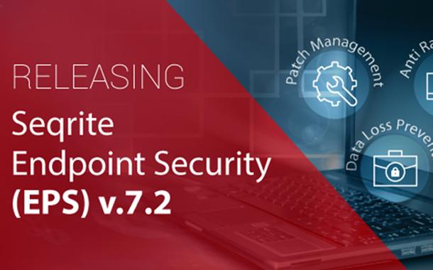 Seqrite expands enterprise security portfolio with EPS 7.2 release